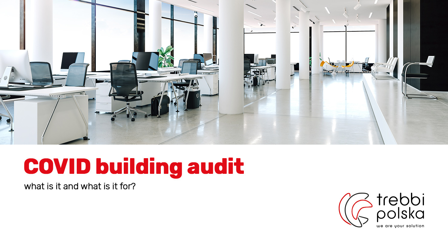Covid Building Audit – what is it and what is it for?